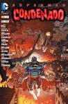 Superman condenado: tomos 03 y 04